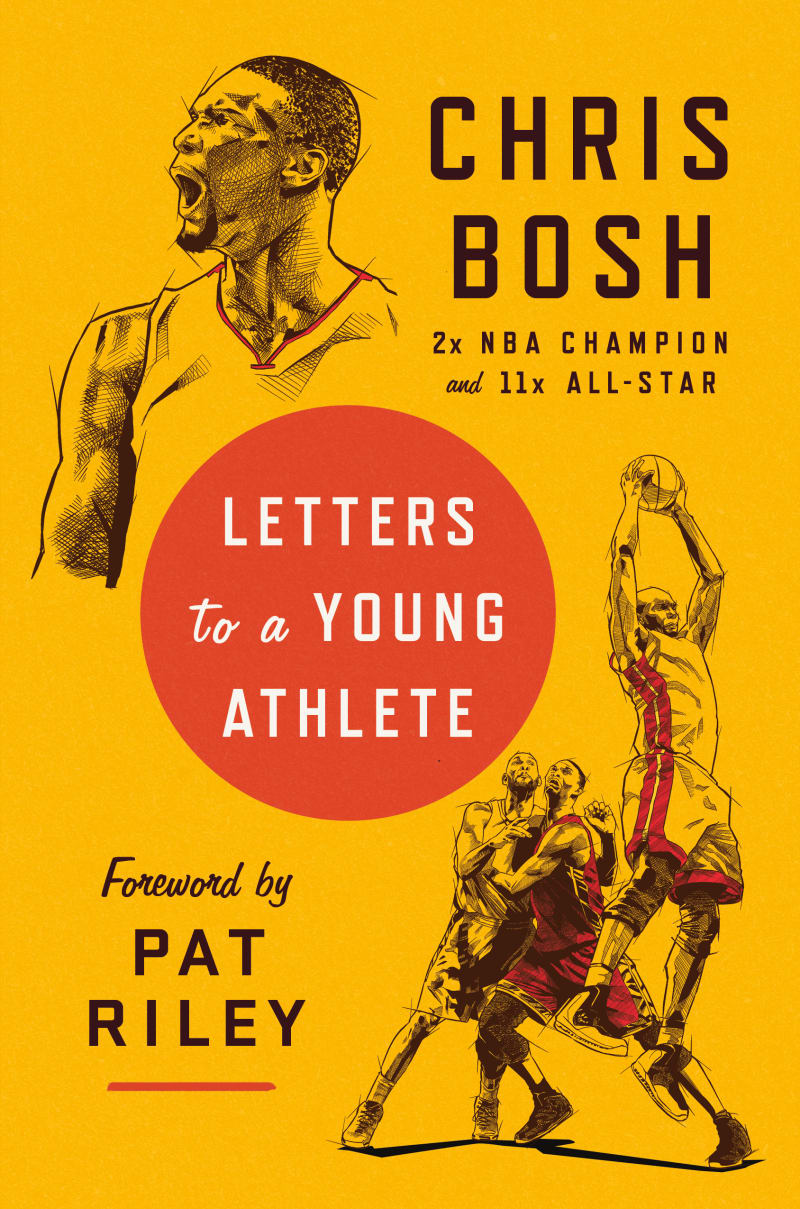 Letters to a Young Athlete by Chris Bosh, Pat Riley