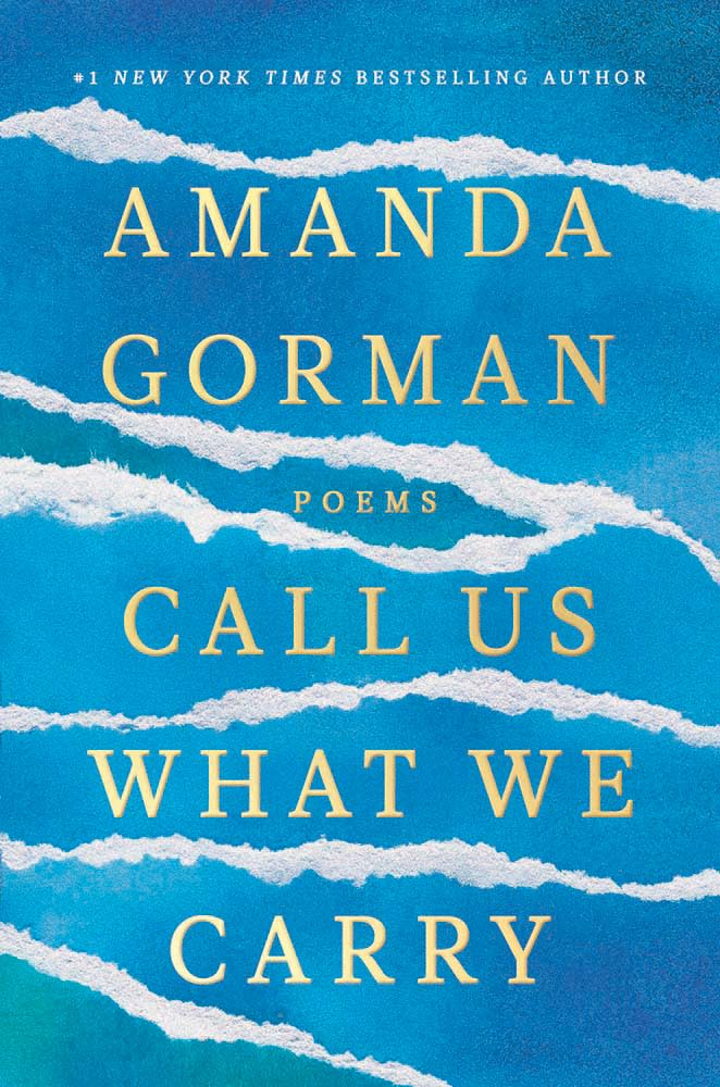 Call Us What We Carry by Amanda Gorman