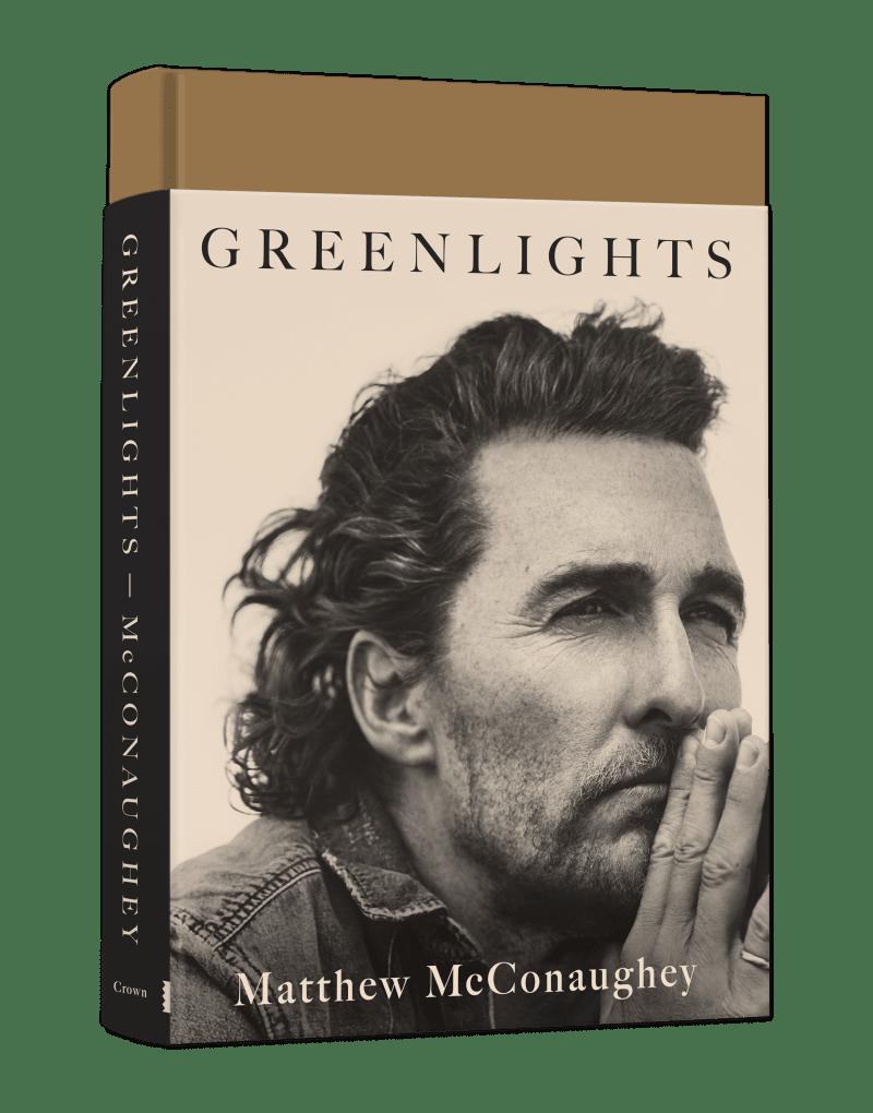 <p>Greenlights</p> by <p>Matthew McConaughey</p>