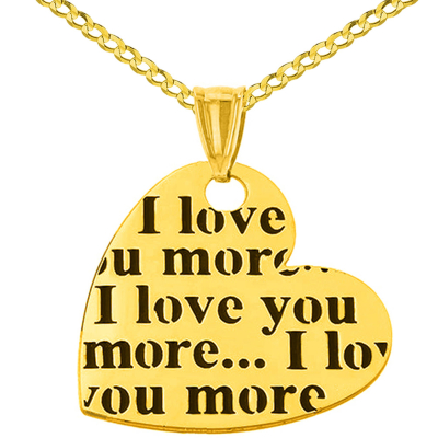 14K Yellow Gold Heart Charm with I love you more Script Pendant Necklace