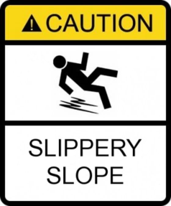 slippery slope - caution