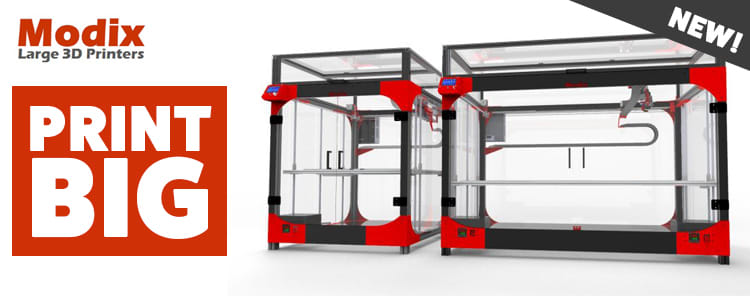 Modix Large Format 3D Printers - Print Big