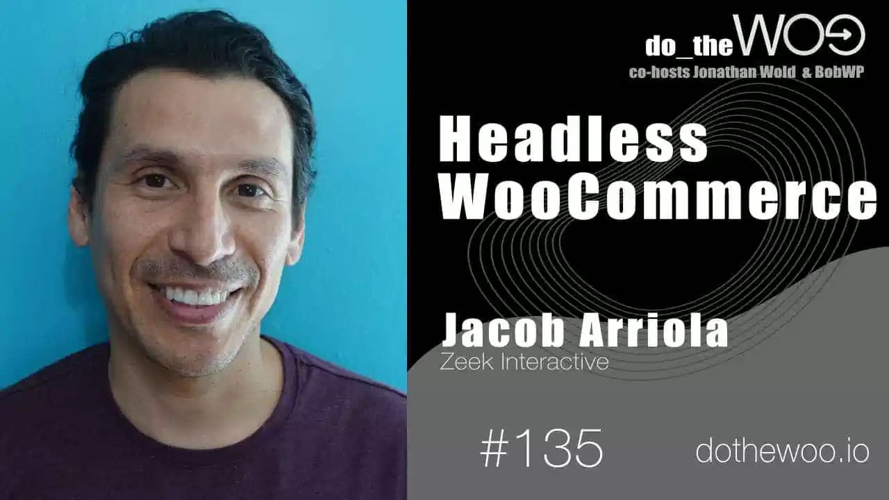 Do The Woo Podcast with Jacob Arriola