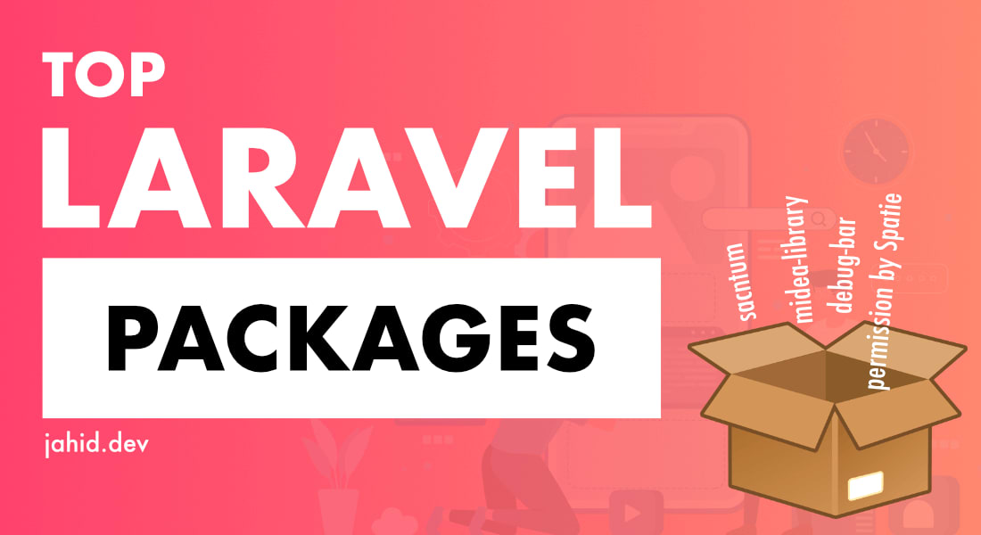 10 Laravel Packages you must use in 2021