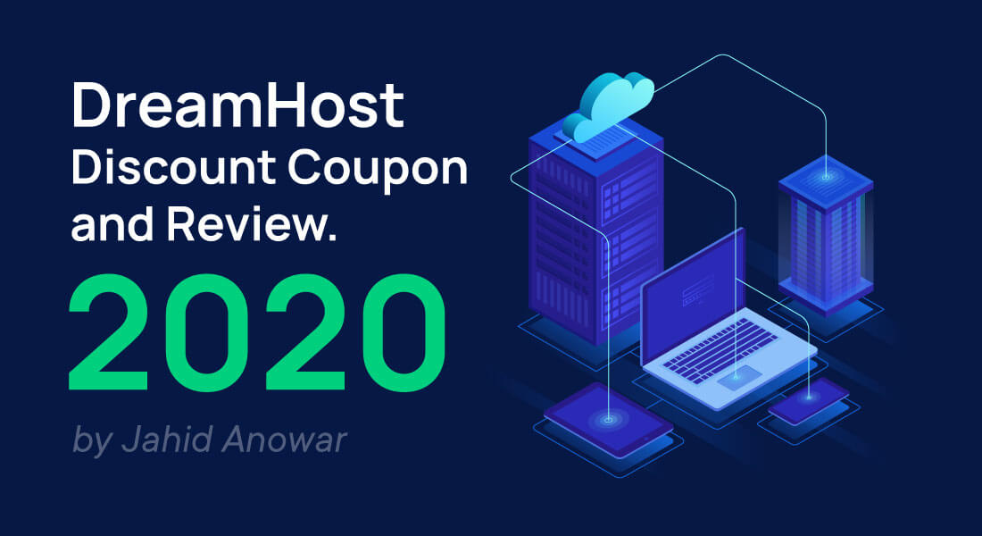 DreamHost Discount Coupons and Review 2021