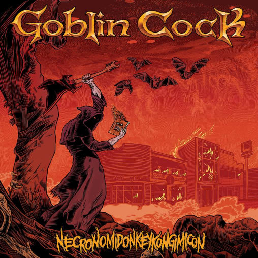 Goblin Cock - Necronomidonkeykongimicon