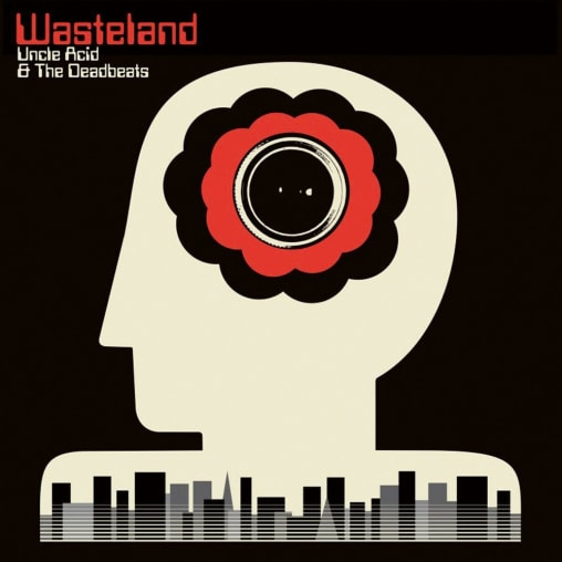Unkle Acid & The Deadbeats - Wasteland