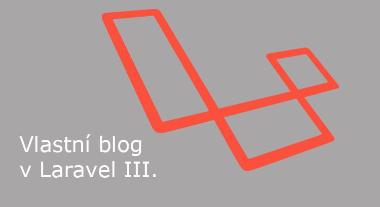 Vlastní blog v Laravel: Layout