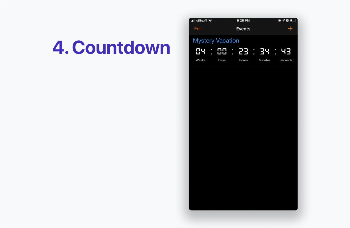 Simple Event Countdown Timer is simple and focused, showing a single view for upcoming and adding new events, a black background theme and a monospace font