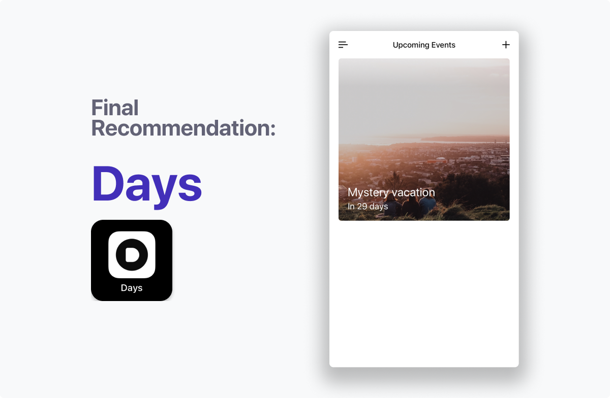 The final recommendation, Days App. A perfect mix of features, price and visual design.