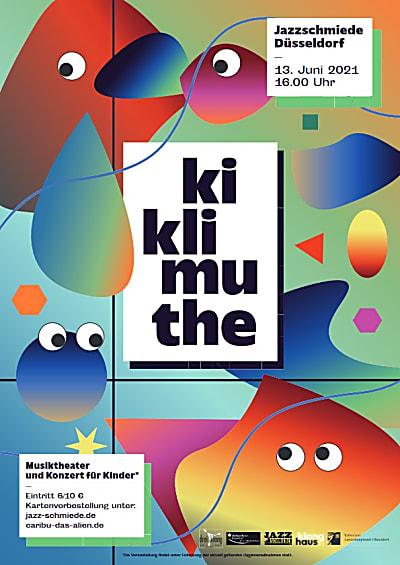 KIKLIMUTHE - ein Musiktheater und Konzert geschrieben von Kindern für Kinder!
