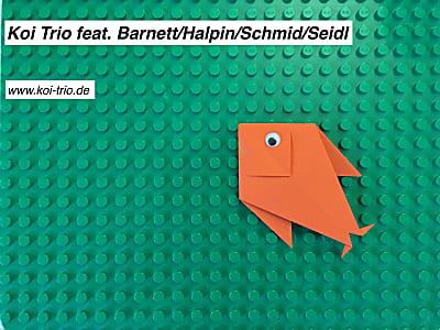 Koi Trio feat. Barnett/Halpin/Schmid/Seidl