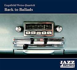 Engstfeld/Weiss Quartett – Back to Ballads