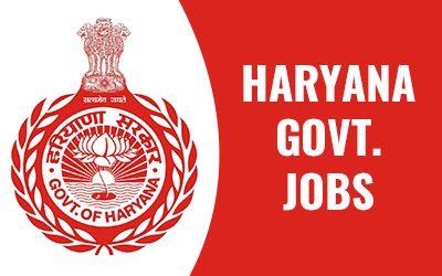 HARYANA GOVT. JOBS
