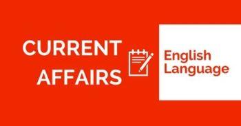 Current Affairs (English Language)
