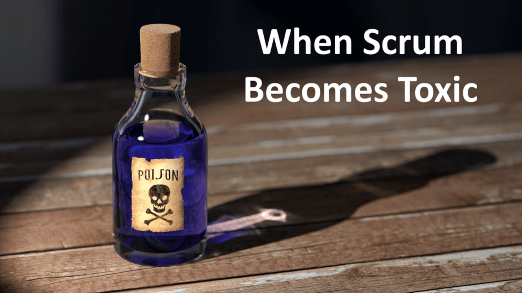 When Scrum Becomes Toxic