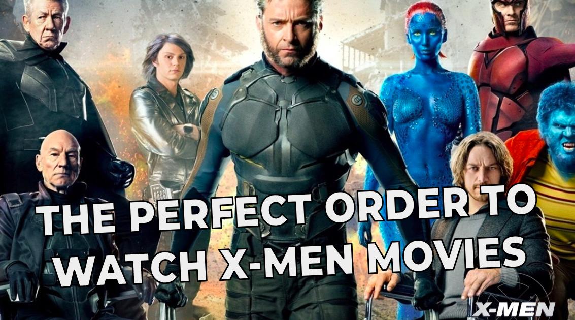 X Men Movies Order