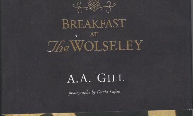 'Breakfast at the Wolseley'