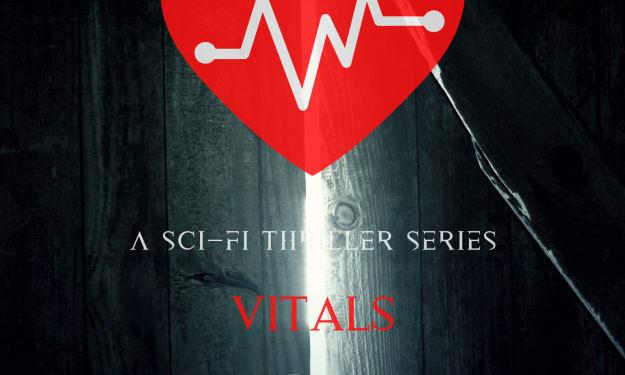 Vitals [Part I]