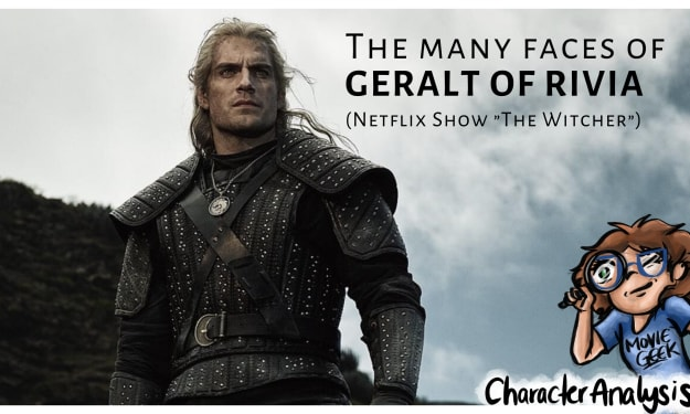 """Character Analysis: Geralt of Rivia from the Netflix Show """"The Witcher"""""""