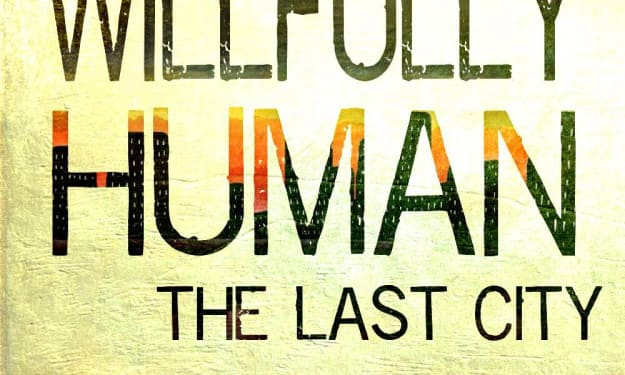 Willfully Human: A Novel