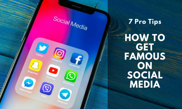 7 Pro Tips To Get Famous On Social Media