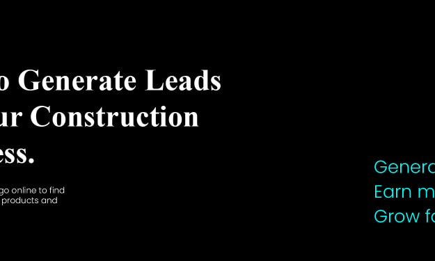 Leverage Marketing to Generate New Leads for your Construction Business