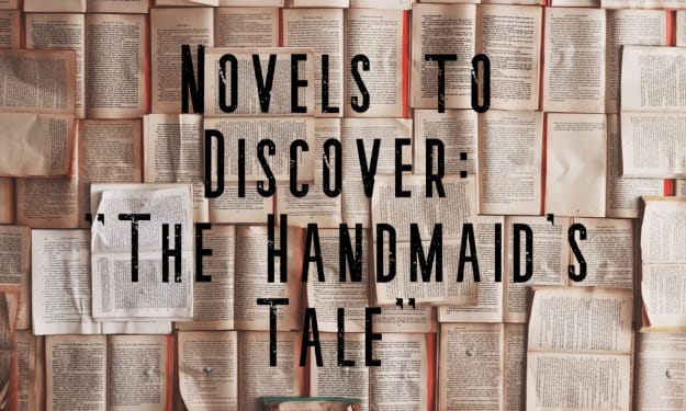 """Novels to Discover: """"The Handmaid's Tale"""""""
