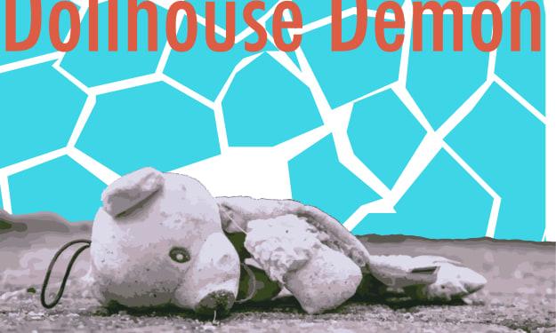 The Dollhouse Demon