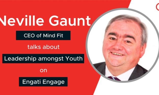 Leadership amongst Youth | Neville Gaunt | Engati Engage