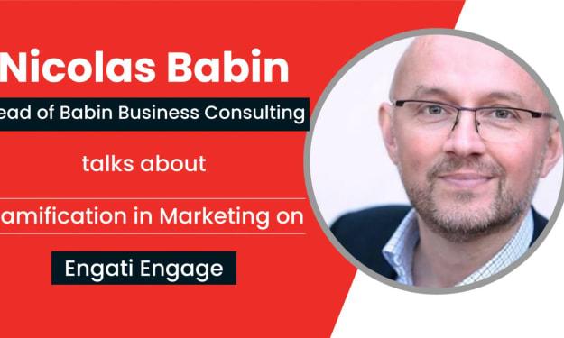 Gamification in Marketing | Nicolas Babin | Engati Engage