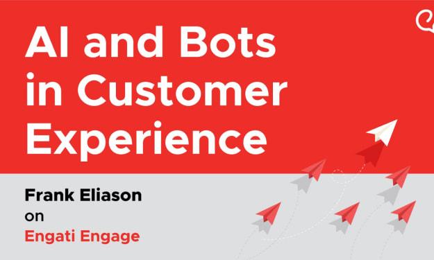 AI in Customer Experience   Frank Eliason   Engati Engage