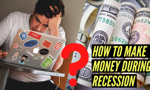 How to Make Money During A Recession?