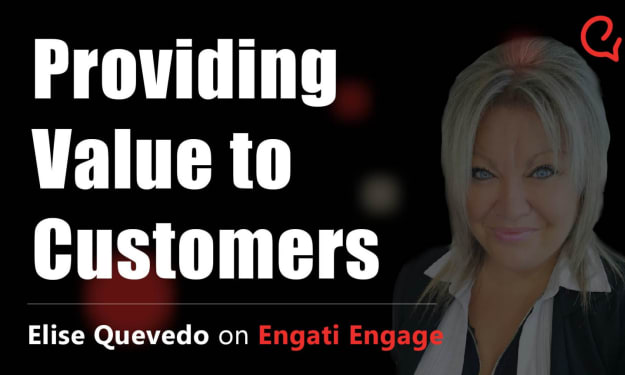 The Art of Providing Value to Consumers | Elise Quevedo | Engati Engage