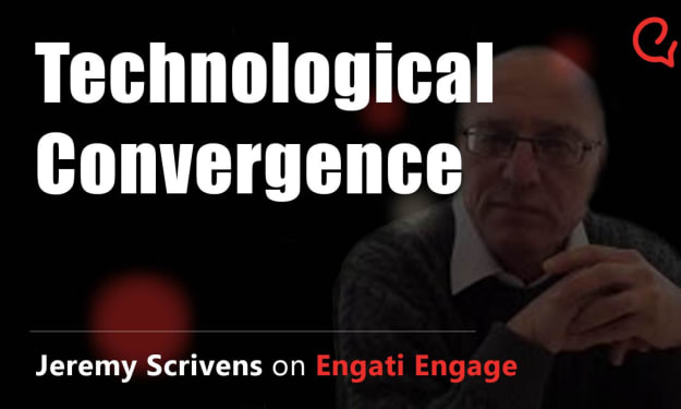 How to Innovate with Technological Convergence | Jeremy Scrivens | Engati Engage