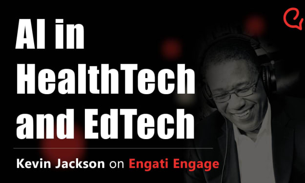 AI in HealthTech & EdTech | Kevin Jackson | Engati Engage