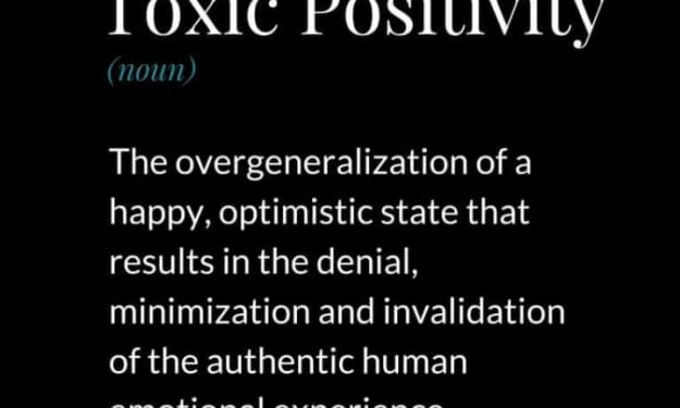 The Danger of Being Positive All The Time