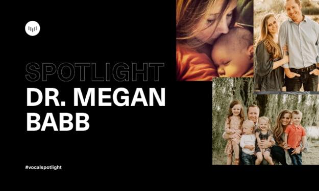 Creator Spotlight: Dr. Megan Babb