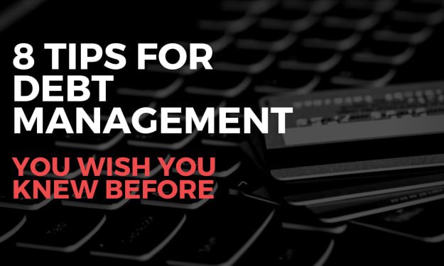 8 Tips for debt management you wish you knew before
