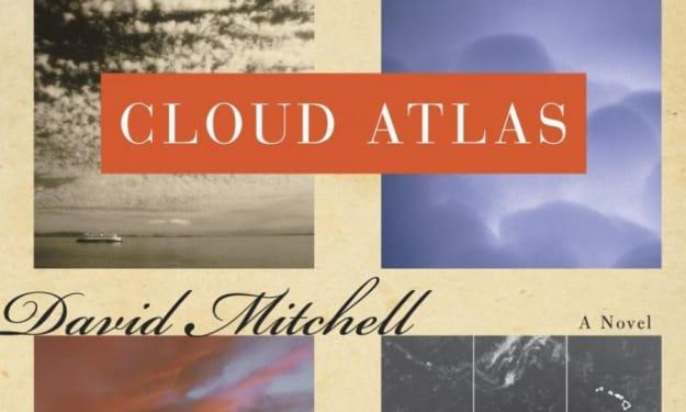 """Cloud Atlas"" by David Mitchell"
