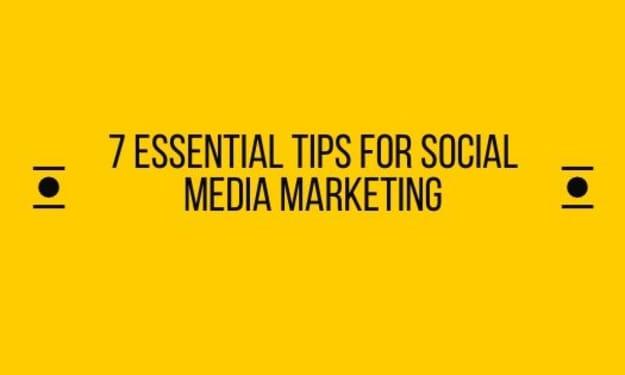 7 Essential Tips for Social Media Marketing