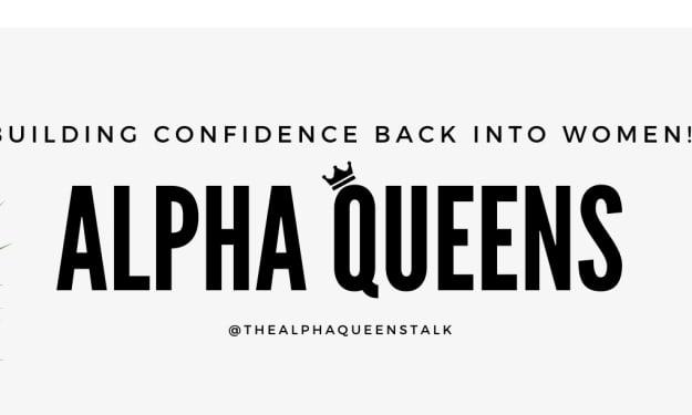"Introducing ""The Alpha Queen's Talk"""
