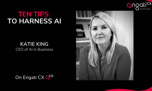 Top 10 Tips to Harness AI with Katie King | Engati CX