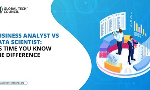 BUSINESS ANALYST VS DATA SCIENTIST: ITS TIME YOU KNOW THE DIFFERENCE