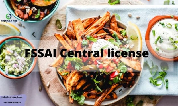 Do You Know about? FSSAI Central License- Corpseed