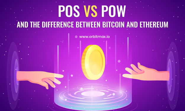 POS VS POW and the difference between Bitcoin and Ethereum