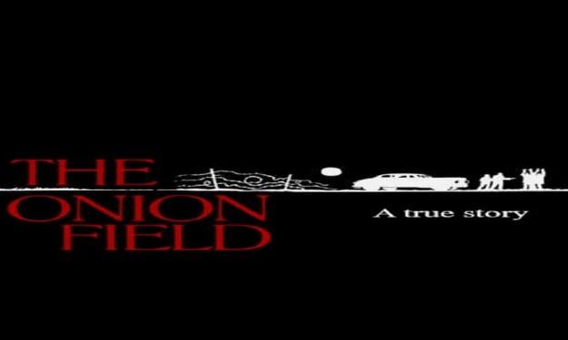 Death in an onion field