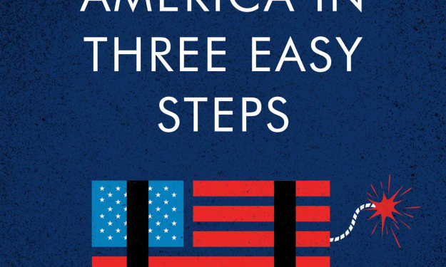 """Book Review: """"How to Destroy America in Three Easy Steps"""" by Ben Shapiro"""