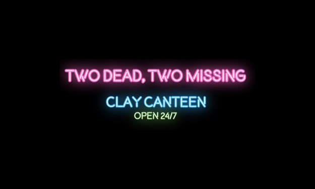 Two Dead, Two Missing