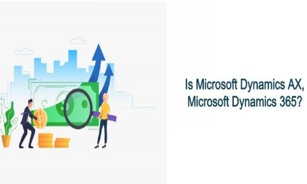 Is Microsoft Dynamics AX, Microsoft Dynamics 365?